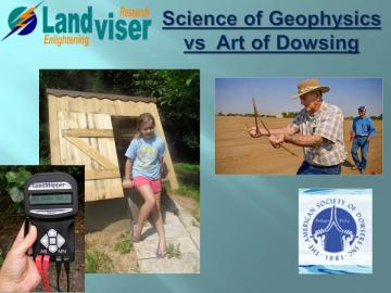 Science of Geophysics vs Art of Dowsing